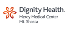 Dignity Health Mercy Medical Center Mt. Shasta.