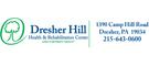 Dresher Hill Health & Rehabilitation Center