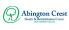 Abington Crest Health and Rehabilitation Center