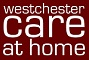 Westchester Care at Home (WCAH), an affiliate of VNS Westchester