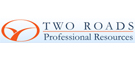 Two Roads Professional Resources